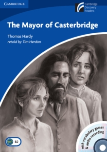 The Mayor of Casterbridge Level 5 Upper-intermediate Book with CD-ROM and Audio CD Pack, Mixed media product Book