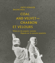 Coal and Velvet : Views on Popular Costume, Paperback Book