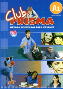 Club Prisma A1 : Student Book + CD, Mixed media product Book