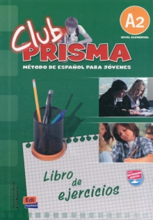 Club Prisma A2 : Exercises Book for Student Use, Paperback Book
