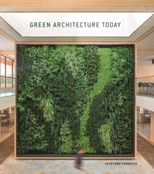 Green Architecture Today, Hardback Book