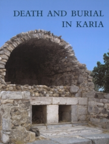 Death & Burial in Karia, Hardback Book