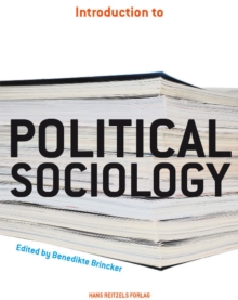 Introduction to Political Sociology, Paperback Book