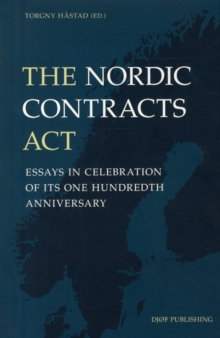 The Nordic Contracts Act: Essays in Celebration of its One Hundreth Anniversary : 2, Hardback Book