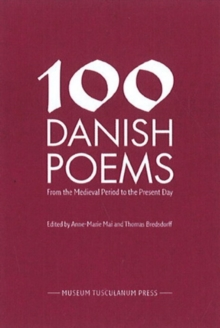 100 Danish Poems : From the Medieval Period to the Present Day, Hardback Book