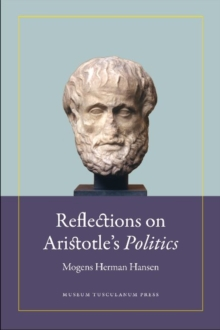 Reflections on Aristotles  Politics, Hardback Book