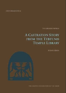 Castration Story from the Tebtunis Temple Library, Paperback Book