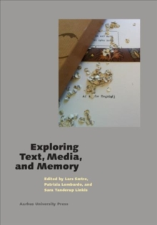 Exploring Text, Media, and Memory, Paperback / softback Book
