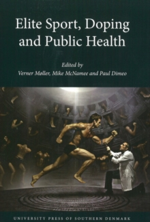 Elite Sport, Doping and Public Health, Paperback / softback Book