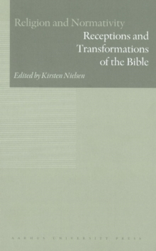 Receptions & Transformations of the Bible, Hardback Book
