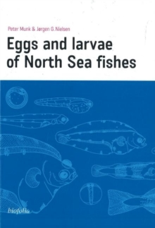 Eggs and Larvae of North Sea Fishes, Paperback / softback Book