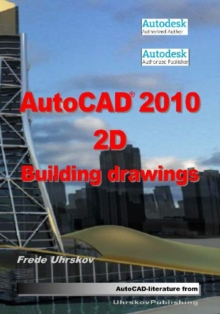 AutoCAD 2010 2D Building Drawings, Paperback Book