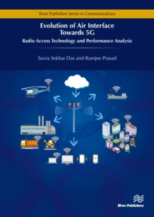 Evolution of Air Interface Towards 5G : Radio Access Technology and Performance Analysis, Hardback Book