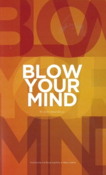 Blow Your Mind, Paperback / softback Book