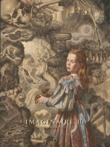 Imaginaire III : Magic Realism 2011, Hardback Book