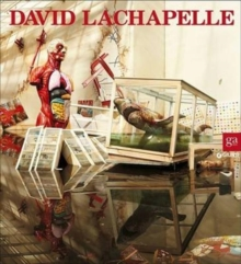 David Lachapelle : After the Deulge, Hardback Book