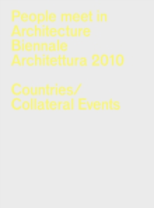 People Meet in Architecture : 12th Venice Architecture Biennale, Paperback Book