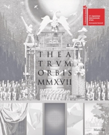 Theatrum Orbis MMXVII : 57th Venice Biennale: Russian Pavilion, Paperback / softback Book