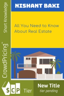 All You Need to Know About Real Estate, EPUB eBook
