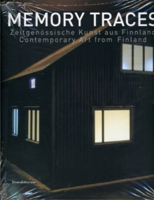 Memory Traces : Contemporary Art from Finland, Paperback Book