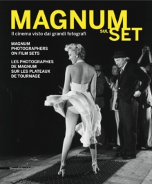 Magnum Sul Set : Magnum Photographers on Film Sets, Paperback / softback Book