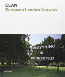 Elan : European Land Art Network, Hardback Book