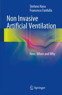Non Invasive Artificial Ventilation : How, When and Why, PDF eBook
