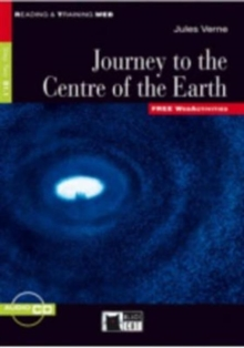 Reading & Training : Journey to the Centre of the Earth + audio CD + App, Mixed media product Book