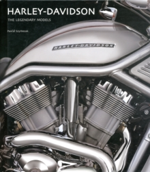 Harley Davidson : The Legendary Models, Hardback Book