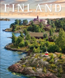 Finland : The Land of Lakes, Hardback Book