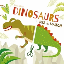 Dinosaurs Mix and Match, Board book Book