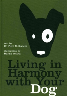 Living in Harmony with Your Dog, Hardback Book
