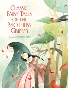 Classic Fairy Tales by Brothers Grimm, Hardback Book