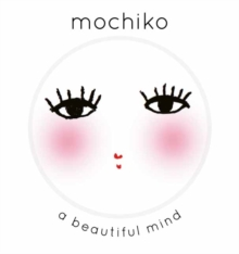 Mochiko: a Beautiful Mind,  Book