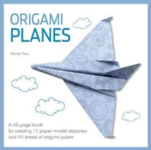 Origami Airplanes : Fold and Fly, Other book format Book