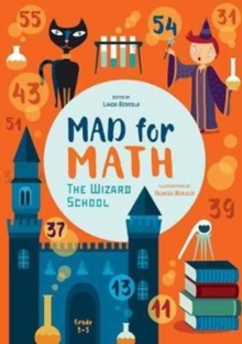 Mad for Math : The Wizard School, Hardback Book