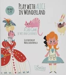 Play with Alice in Wonderland : Card Game, Other book format Book