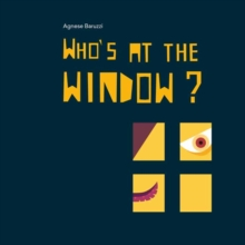 Who's at the Window?, Hardback Book