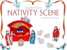 Create Your Nativity Scene, Kit Book