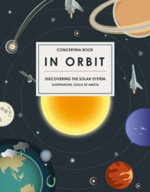 In Orbit : Discovering the Solar System, Hardback Book