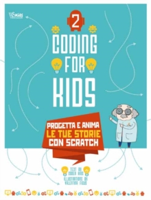 Coding for Kids: Animated Stories, Paperback Book