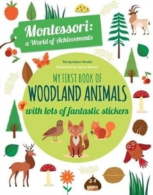 My First Book of Woodland Animals: Montessori a World of Achievements, Paperback Book
