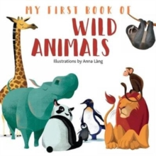 My First Book of Wild Animals, Board book Book