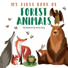 My First Book of Forest Animals, Board book Book
