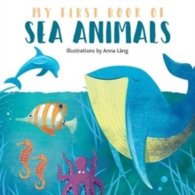 My First Book of Sea Animals, Board book Book