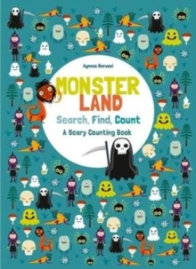Monsterland: Search, Find, Count: A Scary Counting Book, Hardback Book