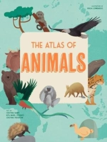 The Atlas of Animals, Hardback Book