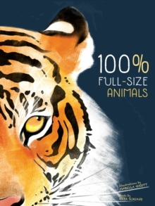 100% Full-size Animals, Hardback Book