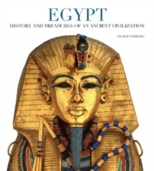 Egypt: History and Treasures of an Ancient Civilization, Paperback / softback Book