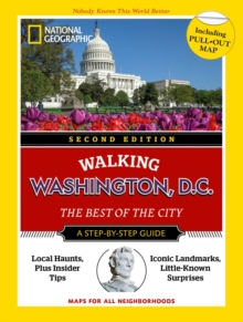 National Geographic Walking Washington, 2nd edition, Paperback / softback Book